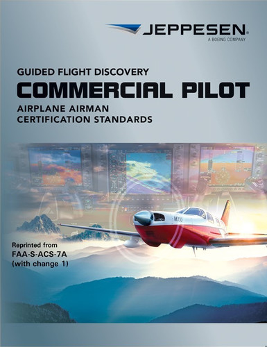 Jeppesen Commercial Airman Certification Standards  10735873-002 ISBN: 978-0-88487-346-4 SkySupplyUSA.com