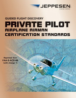 Private Pilot Airman Certification Standards 10735871-003 978-0-88487-344-9 SkySupplyUSA.com