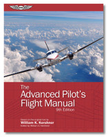 The Advanced Pilot's Flight Manual - eBundle - New 9th Edition (ASA-FM-ADV-9-2X)-SkySupplyUSA ISBN: 9781644250143
