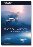 ASA Practical Aviation & Aerospace Law - 7th Edition  ASA-PRACTICAL-AV-LAW7 Book ISBN: 9781644250273 ASA-PRCT-LAW7-2X eBundle ISBN: 9781644250310 SkySupplyUSA.com