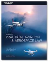 ASA Practical Aviation & Aerospace Law Workbook - 7th Edition ASA-PRACTICAL-AV-WK7 Book ISBN: 9781644250327 ASA-PRCT-LWK7-2X eBundle ISBN: 9781644250365 SkySupplyUSA.com