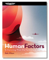 ASA Human Factors ASA-Human ISBN: 9781619549272 ASA-Human-2x ebundle ISBN: 9781619549319 SkySupplyUSA.com