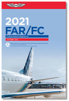 ASA 2021 FAR|FC - Federal Aviation Regulations for Flight Crew ASA-21-FAR-FC ISBN: 9781619549555 SkySupplyUSA.com