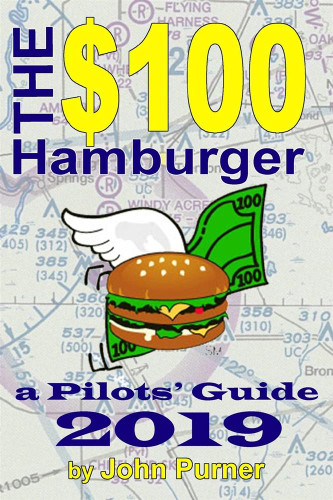 The $100 Hamburger - A Pilot's Guide  $100 HAMBURGER 9780692488416 SkySupplyUSA.com
