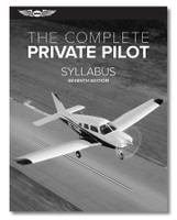 ASA The Complete Private Pilot Syllabus ASA-PPT-S7 ISBN: 9781644250426 SkySupplyUSA.com