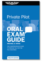 ASA Oral Exam Guide - Private ASA-OEG-P12 ISBN: 9781644250150 SkySupplyUSA.com