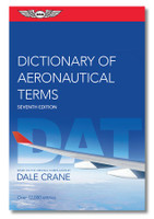 ASA Dictionary of Aeronautical Terms - 7th Edition ASA-DAT-7 ISBN: 9781644250563 SkySupplyUSA.com