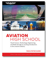 ASA Aviation High School Facilitator Guide ASA-AVHS-FG 9781619549371 SkySupplyUSA.com