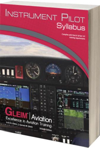Gleim Instrument Pilot Syllabus, 7th Edition GLEIM IPSYL-7 9781618544261 SkySupplyUSA.com