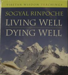 Living Well, Dying Well Sogyal Rinpoche. Tibet Wisdom Teachings. At Tibet Spirit Store