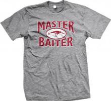 Master Baiter Funny Fishing T Shirt for men and women