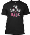 Country Girl Shirt He's Got The Rifle and I Got The Rack
