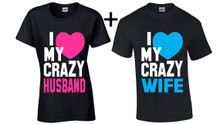 Crazy Husband And Wife Matching T Shirts Set