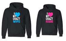 I Love My Crazy Husband and Wife Set of Hoodies