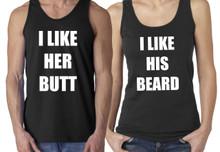 I Like His Beard, I Like Her Butt Couples Tank Tops