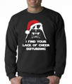 Darth Vader Santa - I Find Your Lack of Cheer Disturbing Crewneck