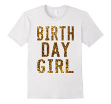 Birthday Girl Gold T Shirts