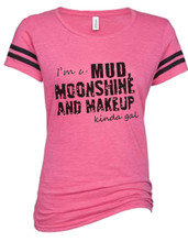 Pink Country Girl Mud Moonshine and Makeup T Shirt