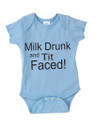 Milk Drunk and Tit Faced Baby Onesie - Super Funny