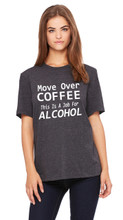 Mover Over Coffee This Is A Job For Alcohol Relaxed Fit Shirt