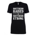 Southern Raised and Southern Strong Ladies' T-Shirt