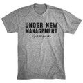 Under New Management - Just Married Funny Husband T Shirt