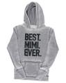 Best Mimi Ever Hoodie Gift Top Gift