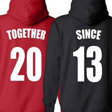 Custom Date Couples Hoodies Together Since