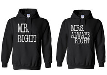 Mr Right and Mrs Always Right Sarcastic Couples Hoodies set