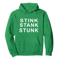 Stink Stank Stunk Whoville Hater Hoodie - Grinches Unite