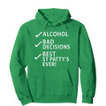 Best Saint Patricks Day Ever Hoodies