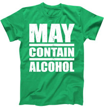 May Contain Alcohol Green T Shirts For Irish Pride or St Patricks Day