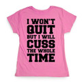 Gym Top Funny For Women that Workout Cross Fit Run Lift and Grind
