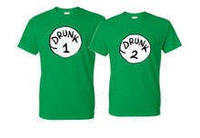 Drunk 1 and drunk 2 t shirts Green in all different sizes unisex