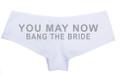 Bride To Be Panties Hilarious
