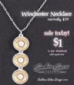 $1 Winchester Necklace With 12 Gauge Bullets