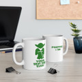 Yoda Best Dad Ever Mug 11 oz - Positive I Am