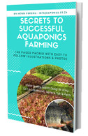 eBook (PDF) - Secrets to Successful Aquaponics Farming - Backyard & Commercial systems