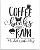 Coffee Books And Rain Oh What A Perfect Day - 11x14 Unframed Art Print - Decor