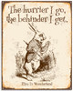 The Hurrier I Go The Behinder I Get - 11x14 Unframed Art Print - Great Gift for Disney Lovers