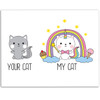 My Cat Your Cat - Rainbow Kitten - 11x14 Unframed Art Print - Great Gift to Cat Lovers