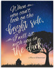 When You Can't Look On The Bright Side - 11x14 Unframed Art Print - Great Inspirational Gift/Decor