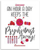 An Hour A Day Keeps The Psychiatrist Away - 11x14 Unframed Art Print - Great Funny Gift to People into Sewing as Hobbies