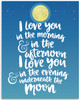 I Love You In The Morning - 11x14 Unframed Art Print - Great Wedding Gift/Nursery Wall Decor