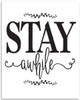 Stay Awhile - 11x14 Unframed Typography Art Print - Great Bedroom Decor