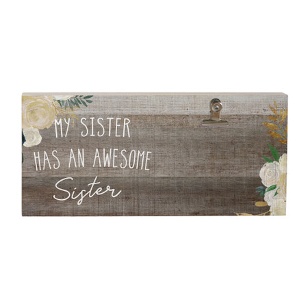 awesome sister, picture clip, rustic, 5.5 x 12