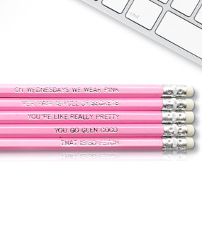 mean girls inspirational pencil set