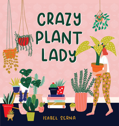 crazy plant lady, whimsical book, cover