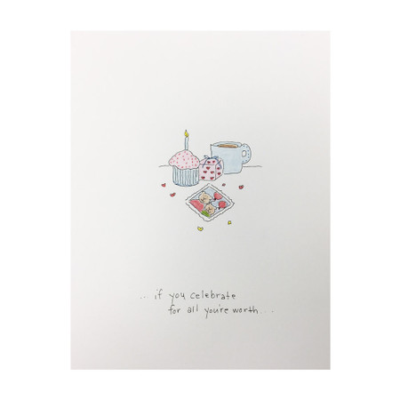 if you celebrate all you're worth birthday card