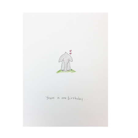 yours is one birthday card
